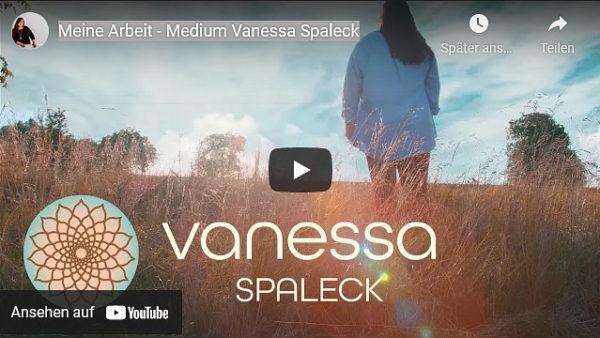 Video von Vanessa Spaleck - Medium, Spiritual Coach & Teacher